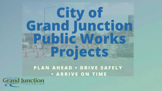 City of Grand Junction Public Works Projects3